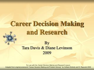 Career Decision Making and Research