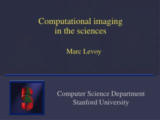 Computational imaging in the sciences