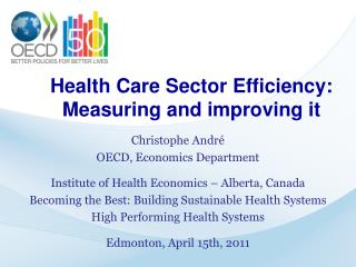 Health Care Sector Efficiency: Measuring and improving it