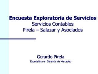 Encuesta Exploratoria de Servicios Servicios Contables  Pirela   Salazar y Asociados