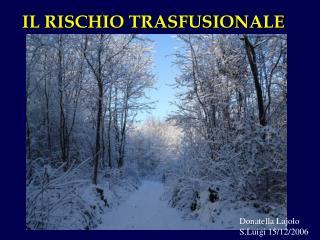 IL RISCHIO TRASFUSIONALE