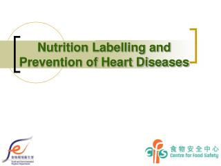Nutrition Labelling and Prevention of Heart Diseases