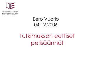 Eero Vuorio 04.12.2006