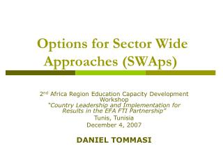 Options for Sector Wide Approaches SWAps
