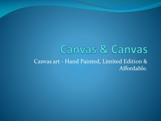 Canvas & Canvas - browse galleries