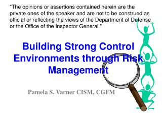 Building Strong Control Environments through Risk Management