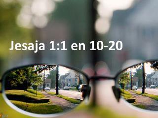 Jesaja 1:1 en 10-20
