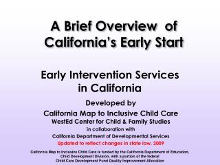 Early Intervention Services  in California