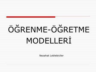 GRENME- GRETME  MODELLERI