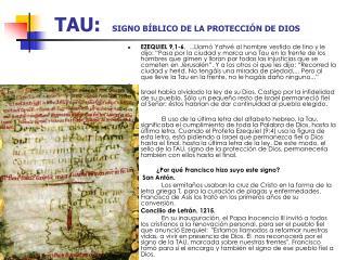 TAU:  SIGNO B BLICO DE LA PROTECCI N DE DIOS