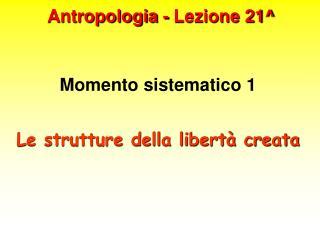 Antropologia - Lezione 21
