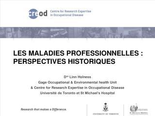 LES MALADIES PROFESSIONNELLES : PERSPECTIVES HISTORIQUES