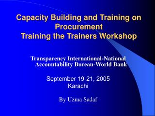 Capacity Building and Training on Procurement  Training the Trainers Workshop