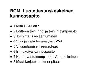 RCM, Luotettavuuskeskeinen kunnossapito