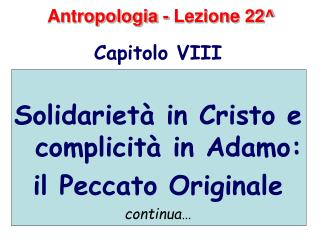 Antropologia - Lezione 22