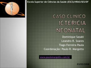 Caso Cl nico Icter cia Neonatal