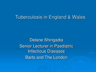 Tuberculosis in England  Wales