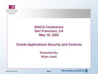 ISACA Conference San Francisco, CA  May 18, 2005