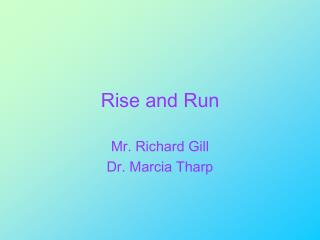 Rise and Run