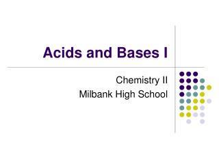 Acids and Bases I