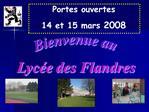 Bienvenue au Lyc e des Flandres
