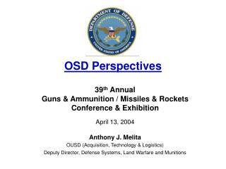 OSD Perspectives