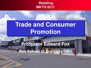 Trade and Consumer Promotion