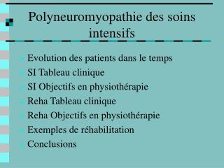 Polyneuromyopathie des soins intensifs