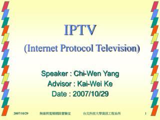 IPTV  Internet Protocol Television