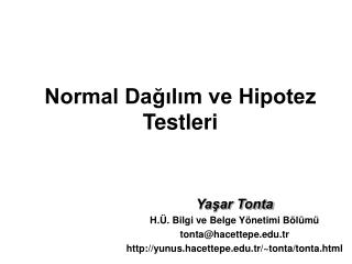 Normal Dagilim ve Hipotez Testleri