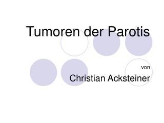 Tumoren der Parotis