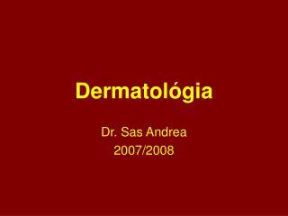 Dermatol gia
