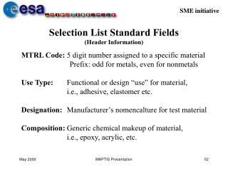 Selection List Standard Fields Header Information