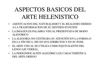 ASPECTOS BASICOS DEL ARTE HELENISTICO