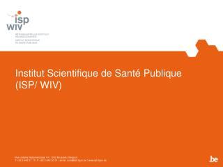Institut Scientifique de Sant  Publique ISP