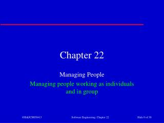 Managing People Managing people working as individuals and in group