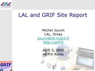 LAL and GRIF Site Report