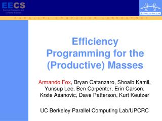 Efficiency Programming for the Productive Masses
