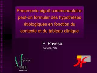 Pneumonie aigu  communautaire: peut-on formuler des hypoth ses  tiologiques en fonction du contexte et du tableau cliniq