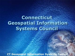 Connecticut  Geospatial Information Systems Council