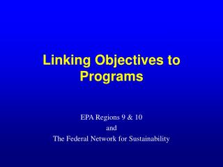 Linking Objectives to Programs