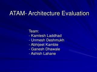 ATAM- Architecture Evaluation