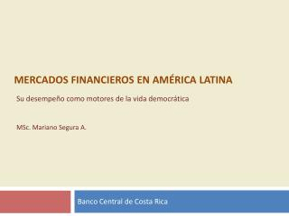 Mercados financieros en Am rica latina