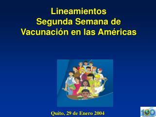 Lineamientos  Segunda Semana de Vacunaci n en las Am ricas