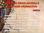 AG NCIAS REGULADORAS E SEU PODER NORMATIVO