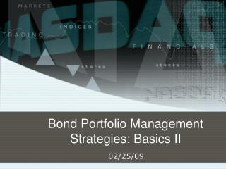 Bond Portfolio Management Strategies: Basics II