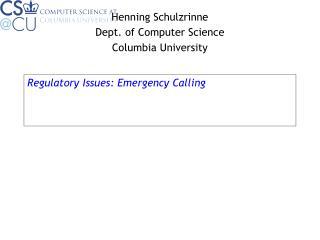 Regulatory Issues: Emergency Calling