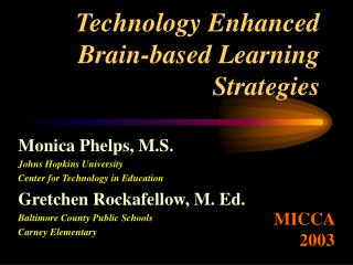Technology Enhanced  Brain-based Learning  Strategies