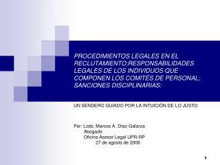 PROCEDIMIENTOS LEGALES EN EL RECLUTAMIENTO;RESPONSABILIDADES LEGALES DE LOS INDIVIDUOS QUE COMPONEN LOS COMIT S DE PERSO
