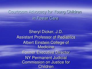 Courtroom Advocacy for Young Children  in Foster Care